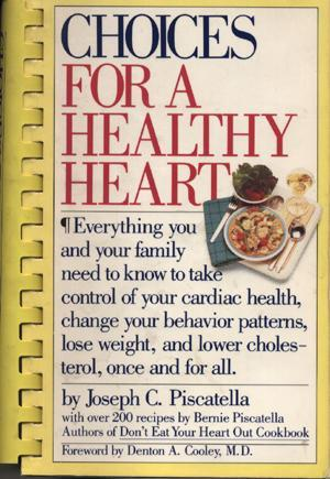 Cover: Joe Piscatella's 'Choices for a Healthy Heart'